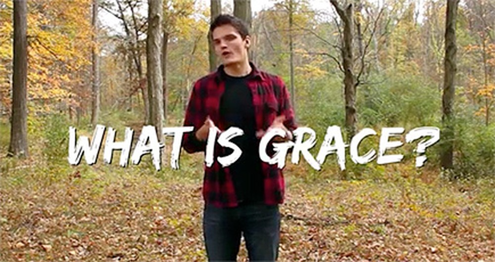 What IS Grace? This Video Answers that Question - and Will Leave You Feeling Amazed.