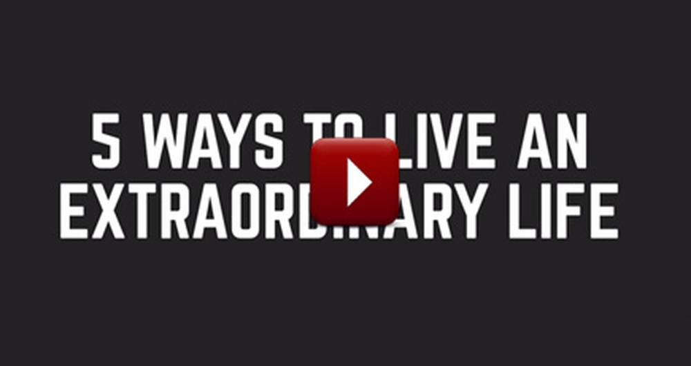 5 Ways To Live An Extraordinary Life - With Bob Goff