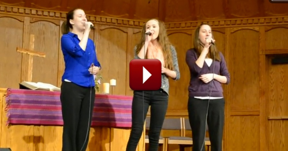 Three Sisters Worship God With Powerful Christian Song - WOW
