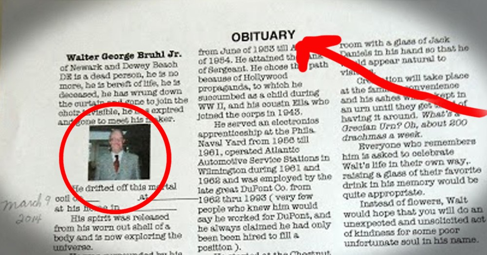 One Man Took It Upon Himself To Write His Own Obituary...Now I Don't Know Whether To Laugh or Cry.