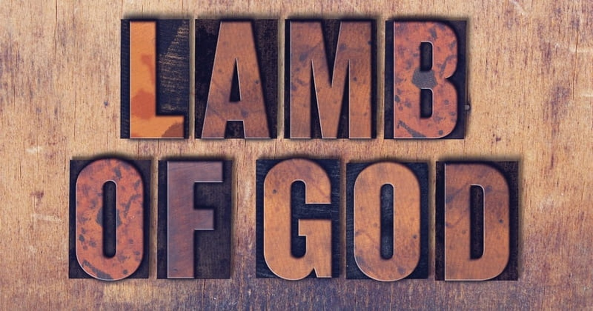 What Does it Mean that Jesus Is the Lamb of God?