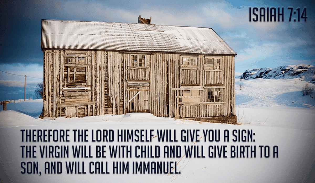 The Lord Himself Will Give You a Sign