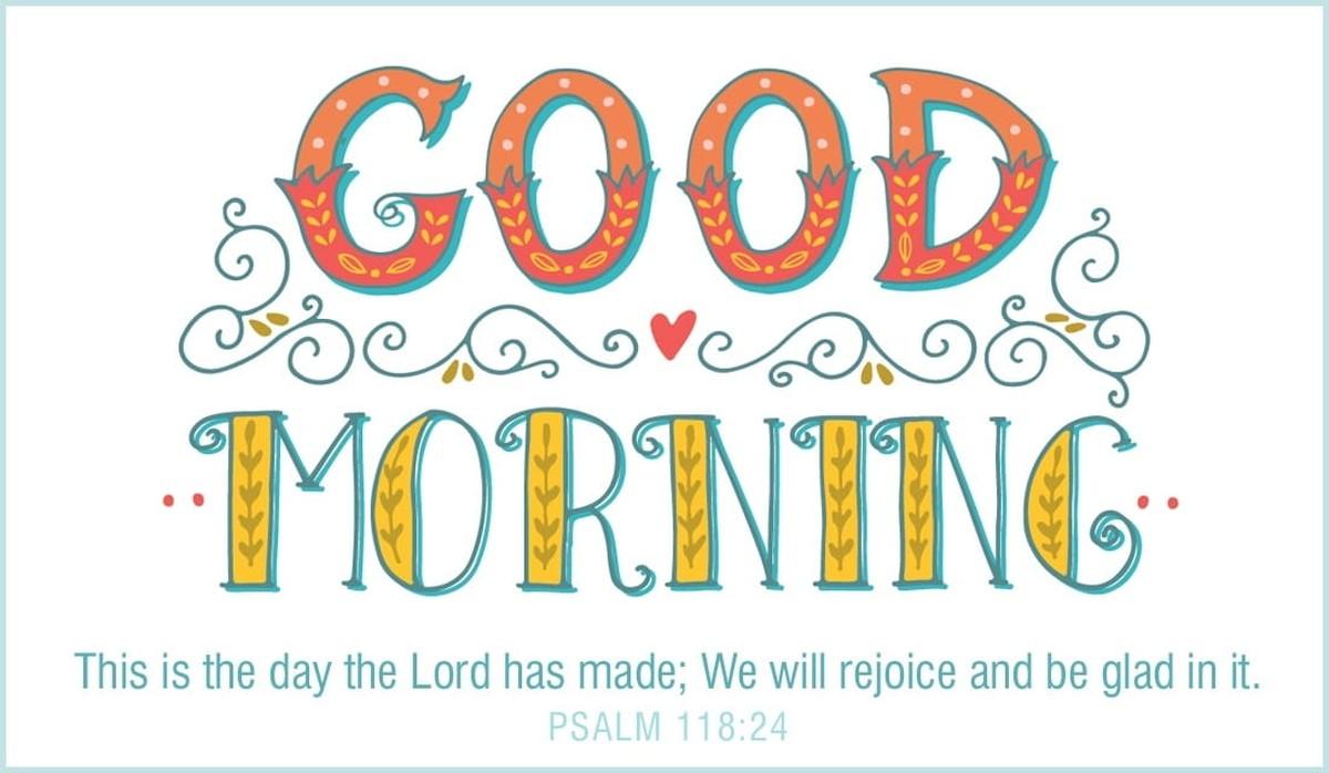 Good Morning - Rejoice