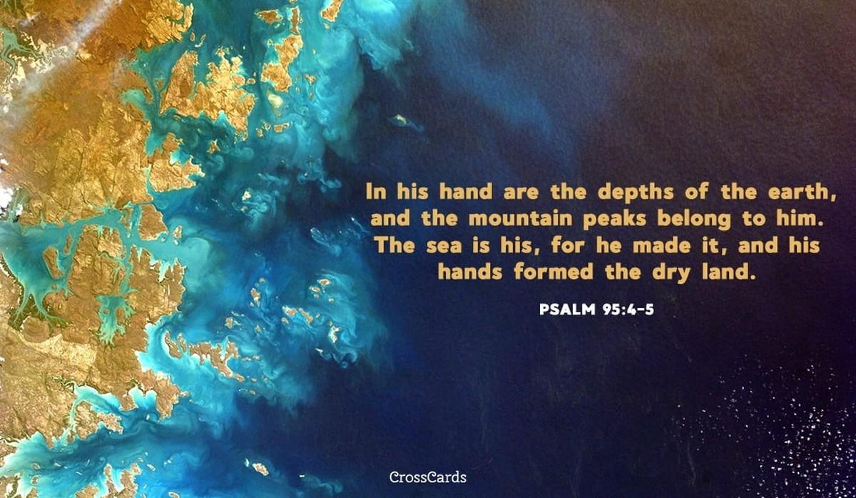 Psalm 95:4-5