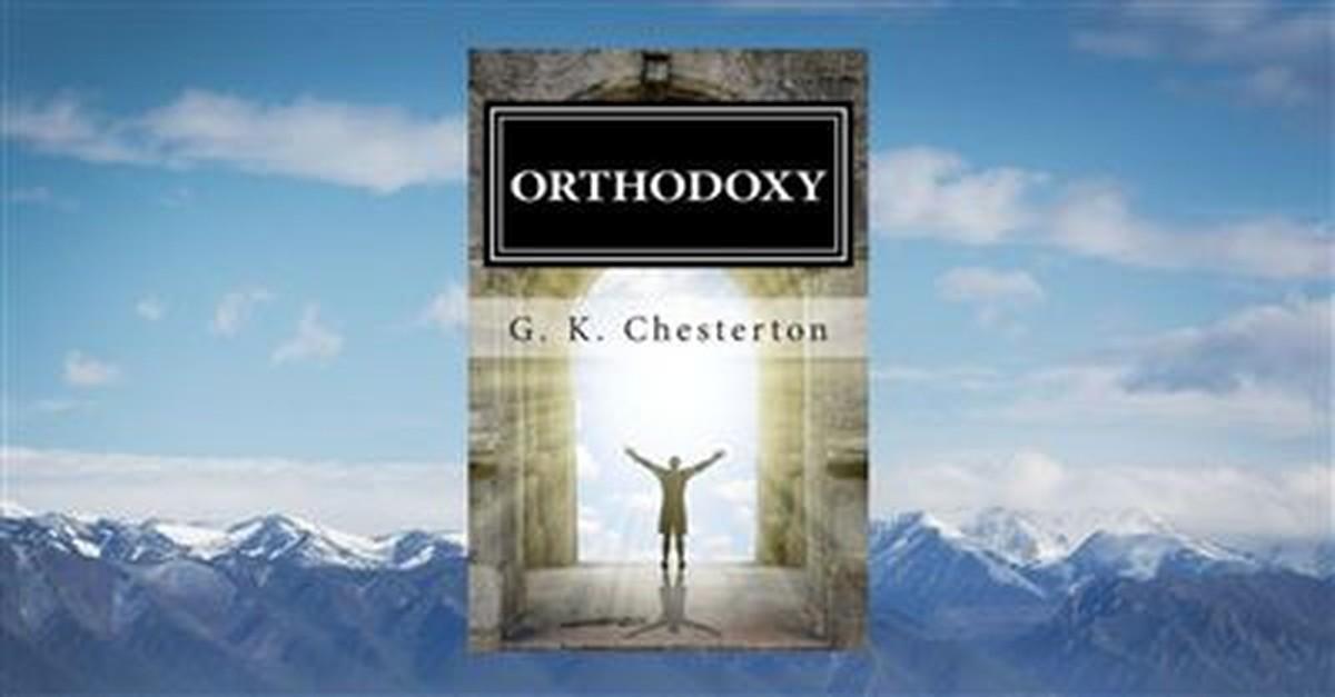 8. <em>Orthodoxy</em> by G. K. Chesterton, 1908