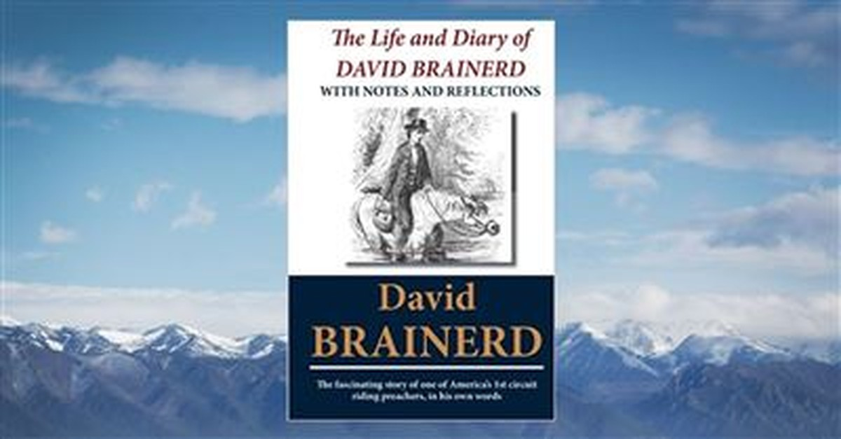 10. <em>The Life and Diary of David Brainerd</em> by David Brainerd, 1749