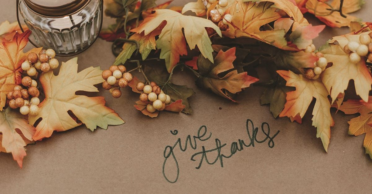Gratitude Changes Everything - Thanksgiving Devotional - Nov. 12
