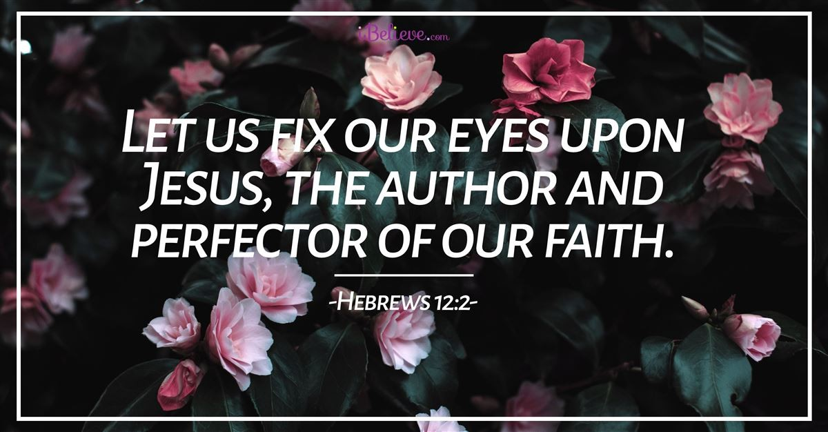 Fix Your Eyes on Jesus - iBelieve Truth: A Devotional for Women - September 15