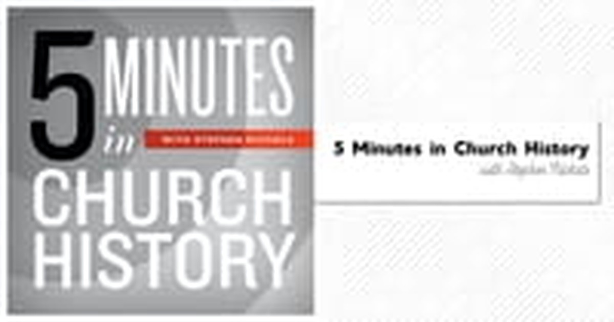 6. 5 Minutes in Church History