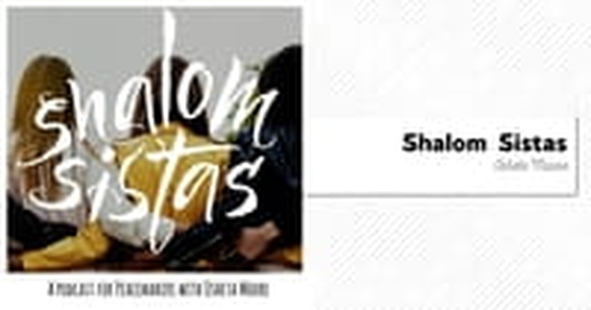 12. Shalom Sistas (Shalom in the City)