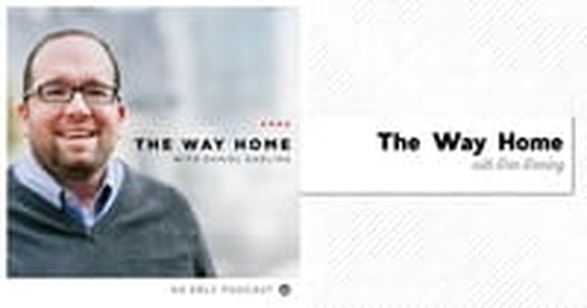 2. The Way Home with Dan Darling