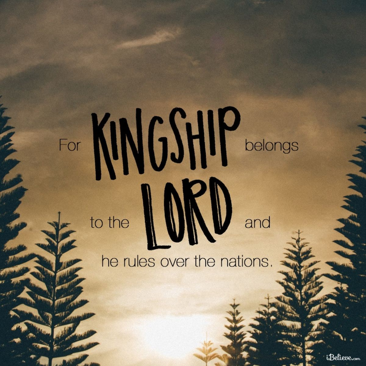 Your Daily Verse - Psalm 22:28