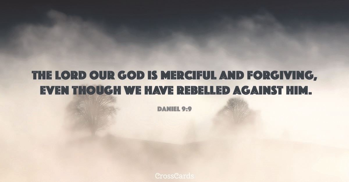 Your Daily Verse - Daniel 9:9