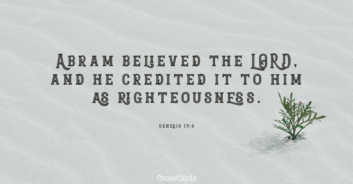 Your Daily Verse - Genesis 15:6