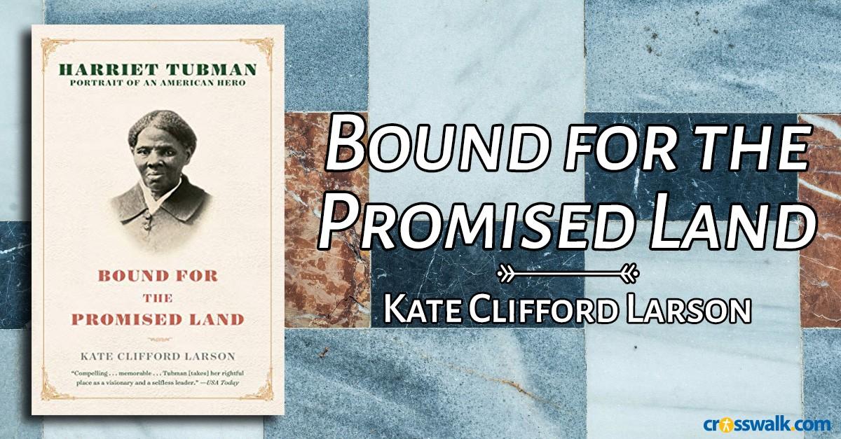 1. <em>Bound for the Promised Land</em><em>&nbsp;</em>by Kate Clifford Larson
