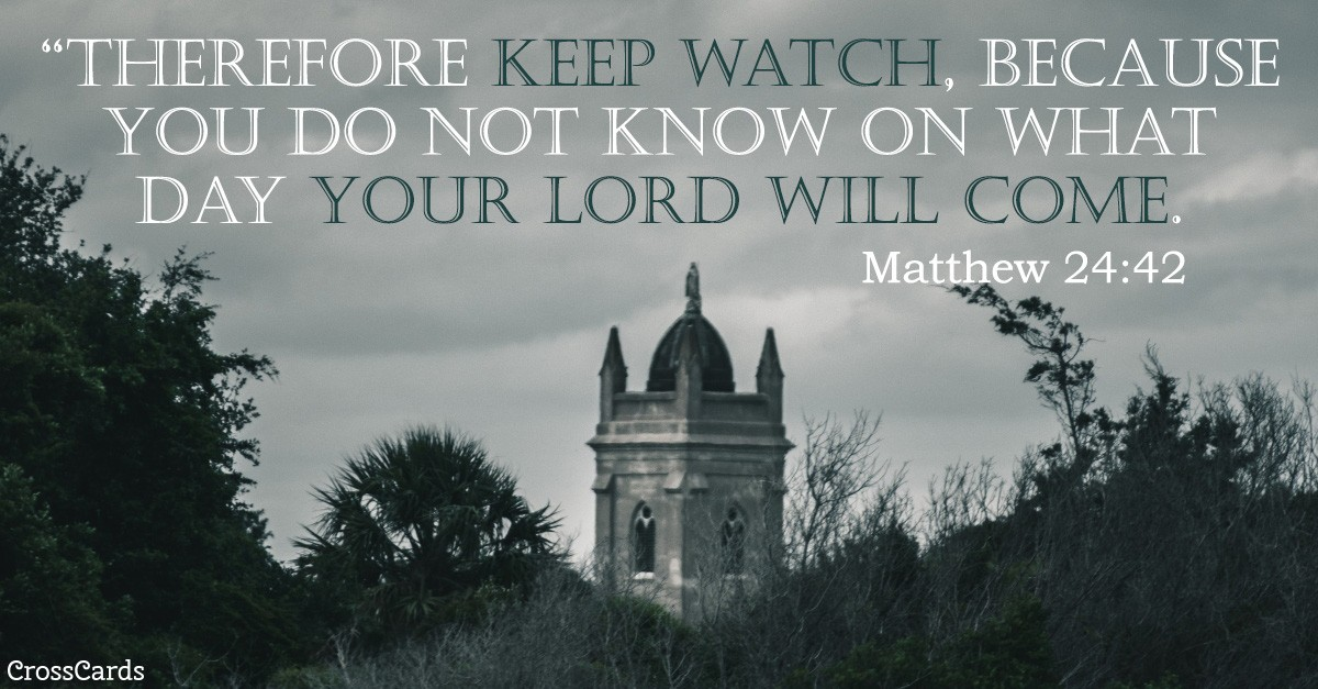 Matthew 24:42 Scripture Card