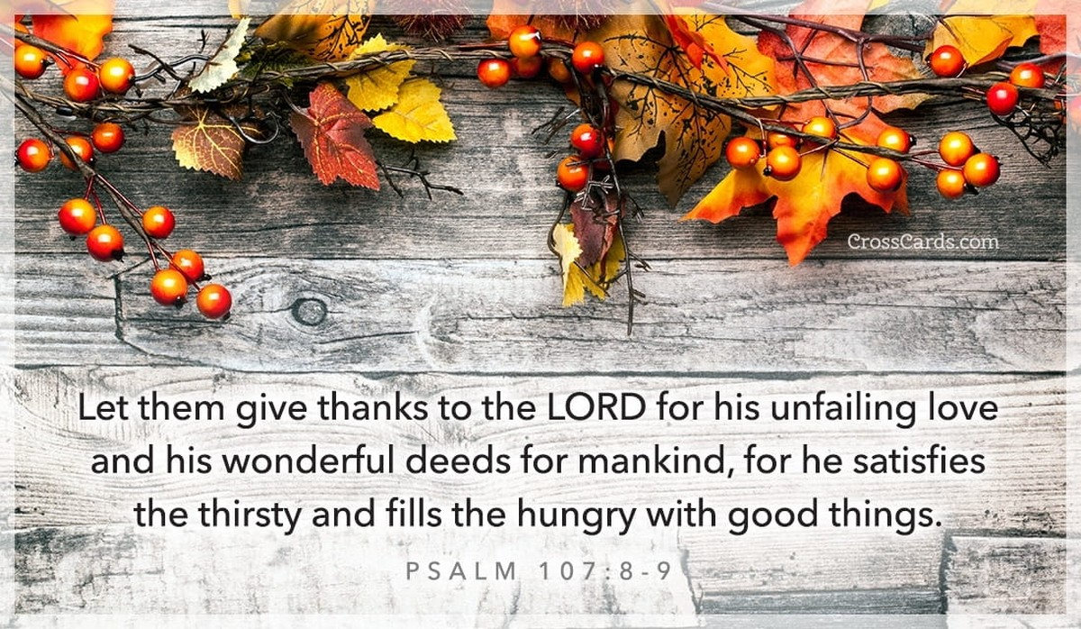 psalm 107:8-9, scripture verse image, give thanks