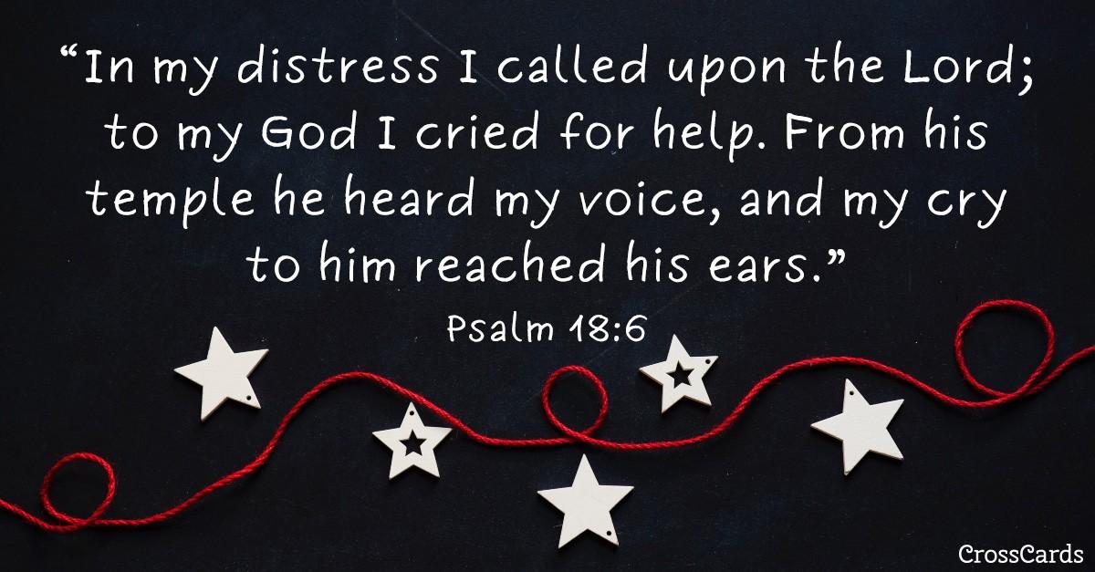 Psalm 18:6 Scripture card