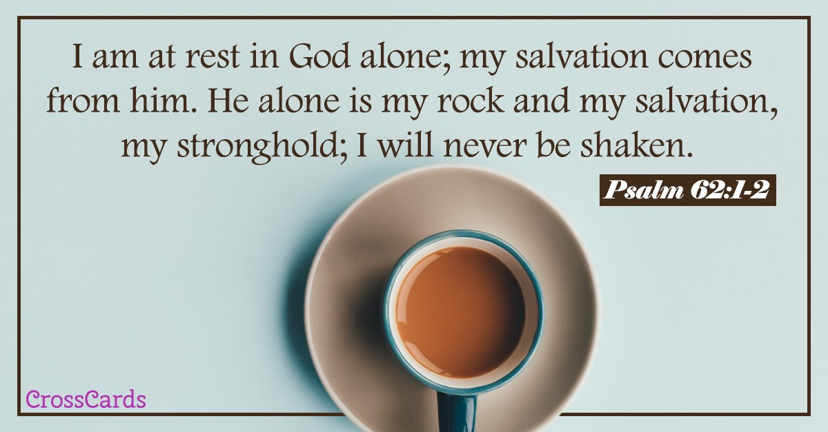 Psalm 62 verse with coffee cup background