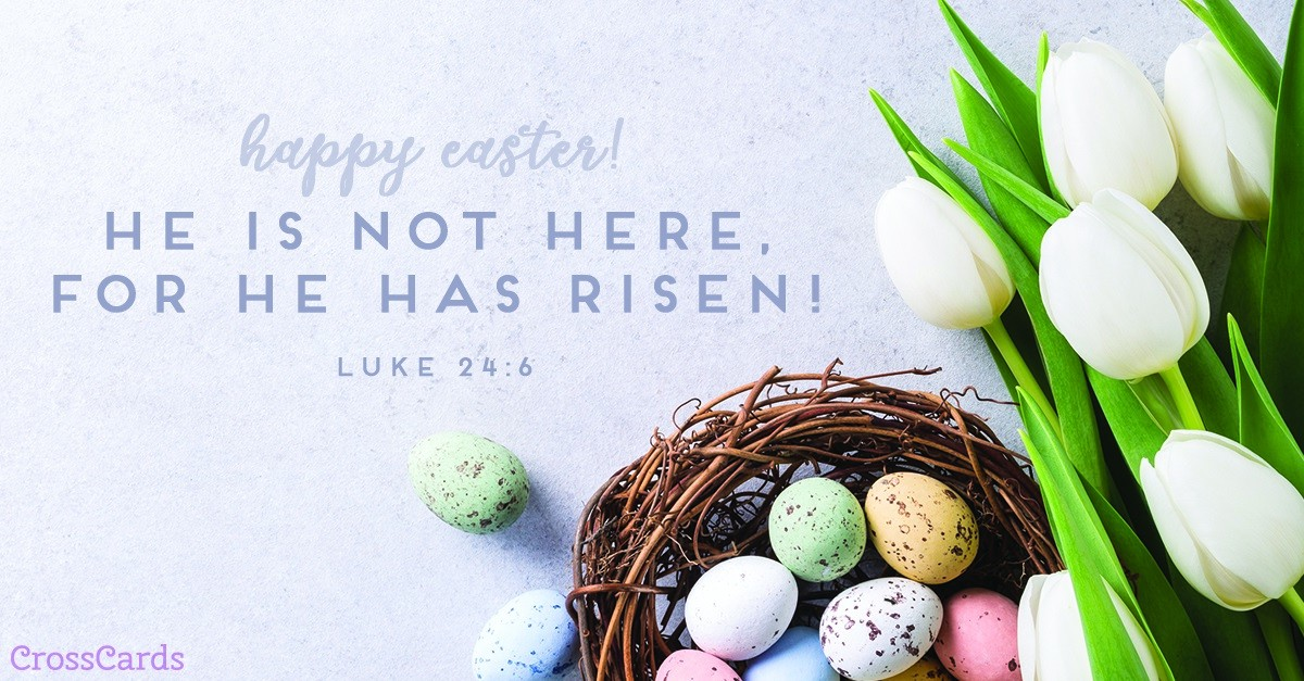 easter, he has risen, luke 24:6, scripture bible verse image