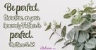 A Prayer for the Pursuit of Perfection - Your Daily Prayer - September 19