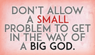 Often, the only thing stopping God from the miraculous is people getting in the way of His works!