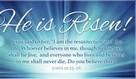 He is Risen! John 11:25-26