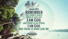 There are no other gods. He is the one and only GOD.