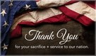 Thank You for your sacrifice and service to our nation