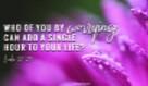 Luke 12:25