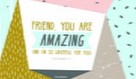 Amazing Friend