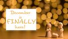 December is Here!