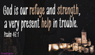 Psalm 46:1 - Refuge and Strength