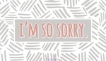 I'm So Sorry