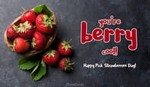 Happy Pick Strawberries Day! (5/20)