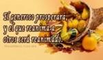 El generoso prosperará...