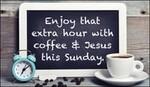 Enjoy that Extra Hour!