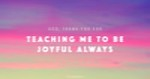 Joyful Always