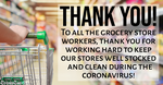 Thank You Grocery Store Workers!