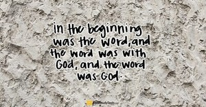 """How Is Jesus """"The Word""""? (John 1:1) - Your Daily Bible Verse - September 21"""