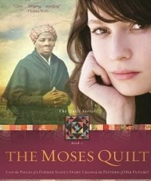 The Moses Quilt and Harriet Tubman