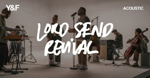 'Lord Send Revival' Hillsong Young and Free Acoustic Performance