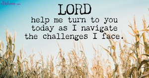 A Prayer When You're Desperate for Help - Your Daily Prayer - September 23