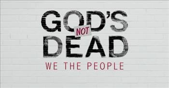 'God's Not Dead: We The People' First Look At New Christian Movie