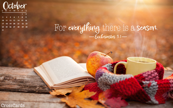 October 2021 - A Season for Everything