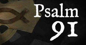 Powerful Version Of Psalm 91 Education Videos