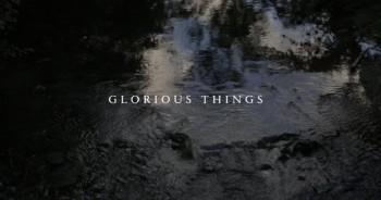 John Mark McMillan and Sarah McMillan - Glorious Things