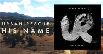 Praise the Lord with 'His Name' by Urban Rescue