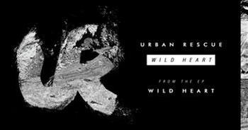 Urban Rescue - Wild Heart