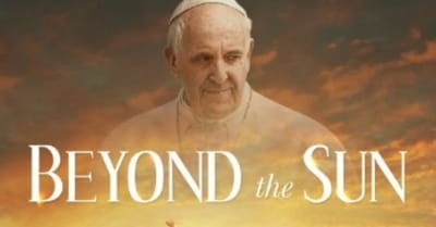 The Pope Will Star in Two New Christian Films This Month